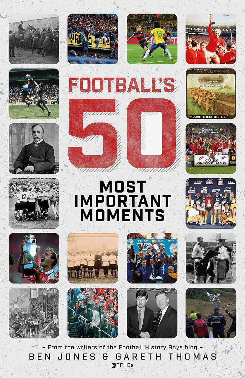 "Cover of ""Football's Fifty Most Important Moments: From the Writers of the Football History Boys Blog"""