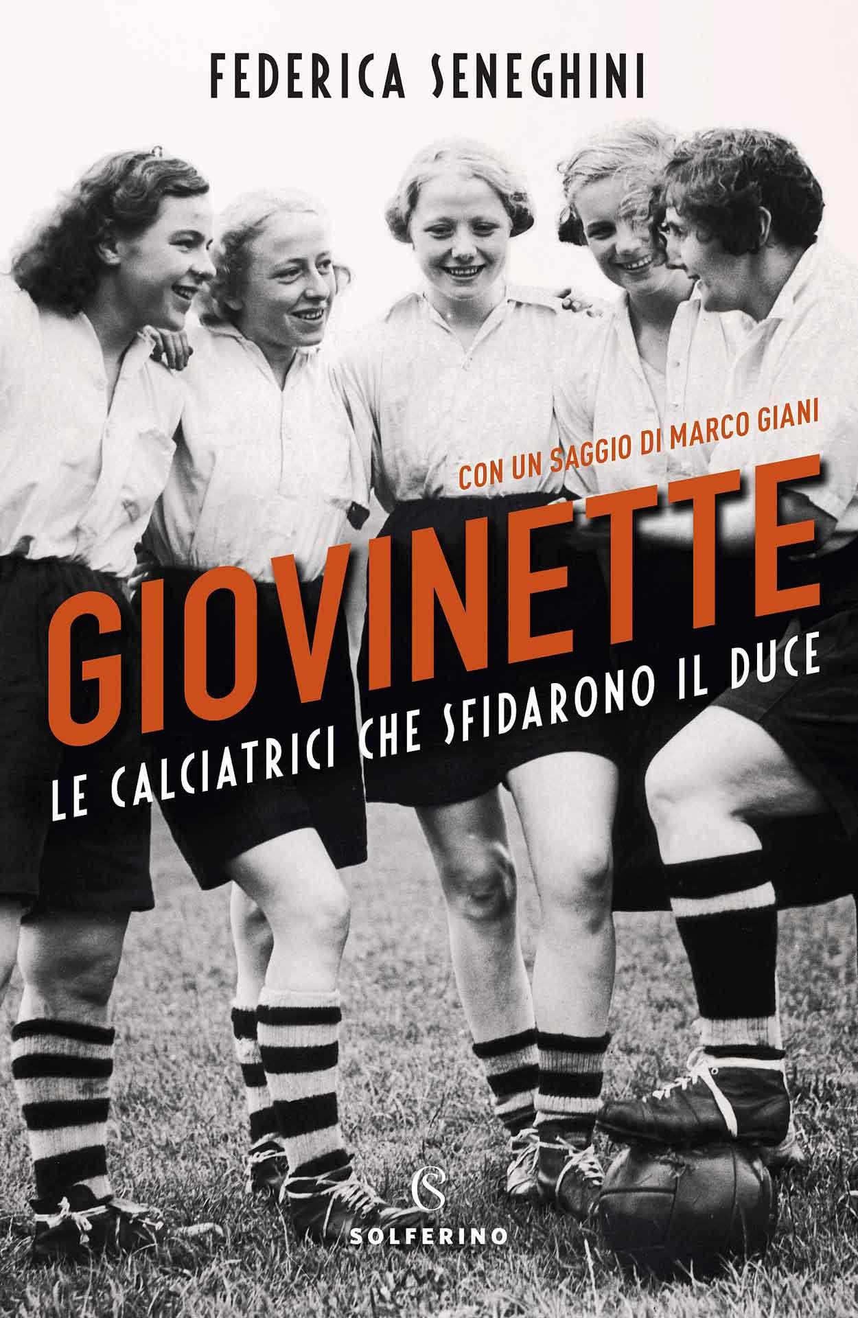 """Book cover """"Giovinette: Le calciatrici che sfidarono il Duce"""" (Source: Amazon)."""